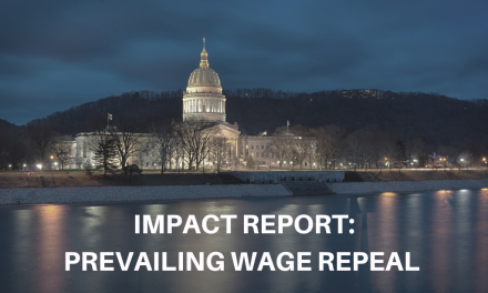 Prevailing Wage Repeal Burdens West Virginia Tax Payers