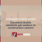 Cleveland Builds Program Launches Construction Careers