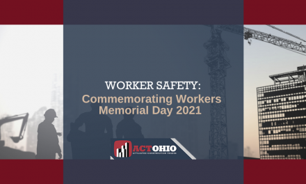 How You Can Protect Ohio Workers this Workers Memorial Day